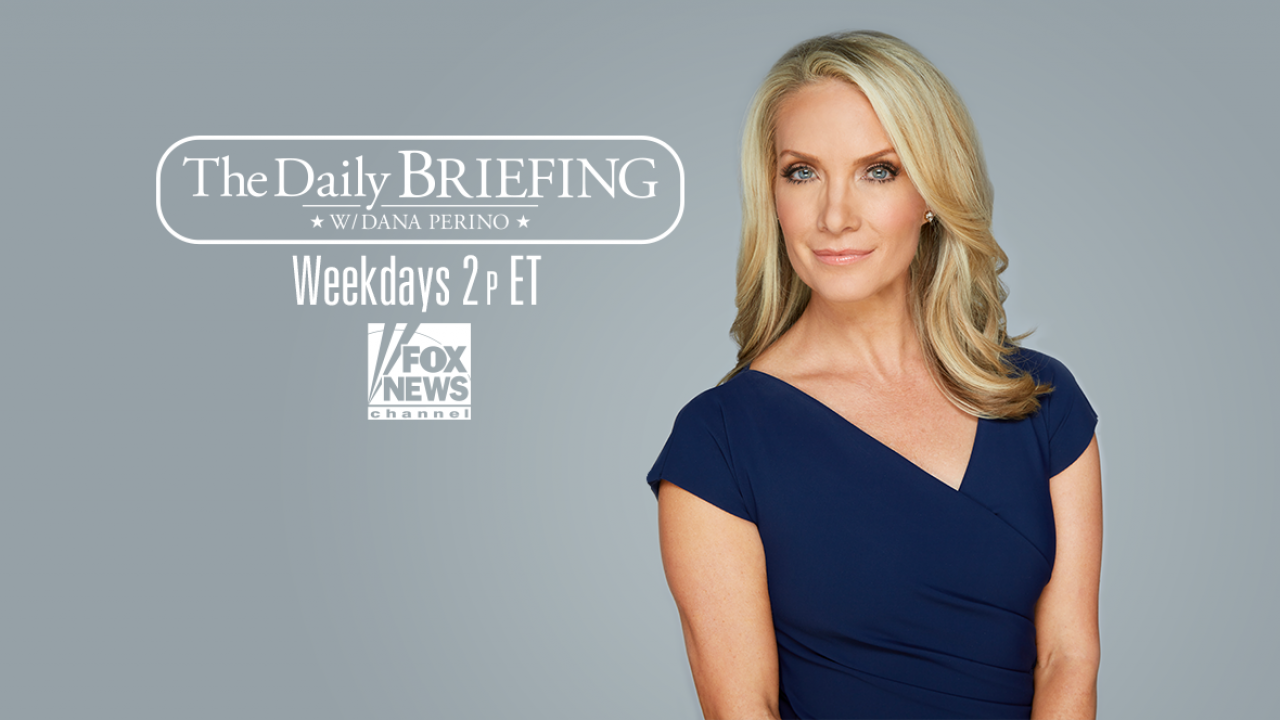 Daily Briefing with Dana Perino