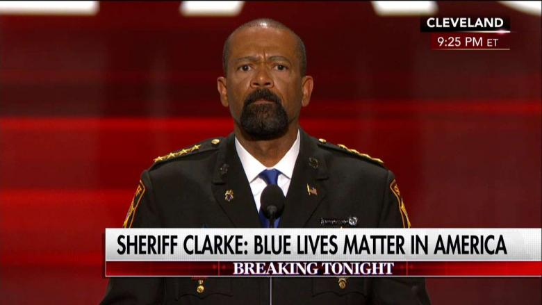 Sheriff David Clarke Slams Black Lives Matter at RNC: 'I Call It Anarchy'