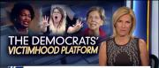 Ingraham: Democrats peddle victimhood as midterm strategy